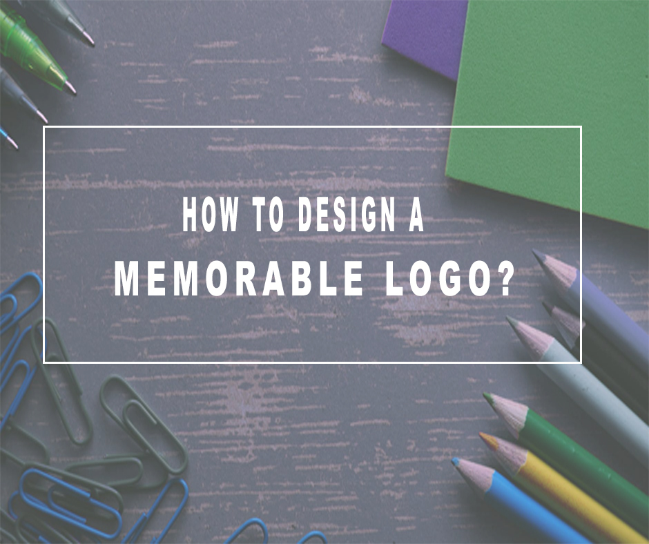 What It Takes To Design A Memorable Logo? - Blog Image